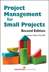 Project Management for Small Projects, Second Edition; Paperback