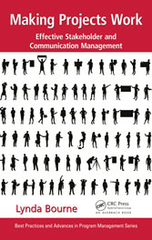 Making Projects Work: Effective Stakeholder and Communication Management; Hardcover